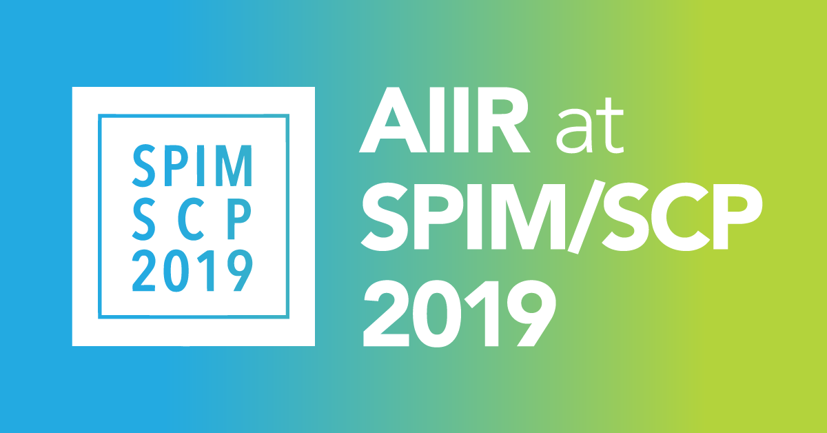 AIIR Sponsors 2019 Joint SPIM/SCP Conference