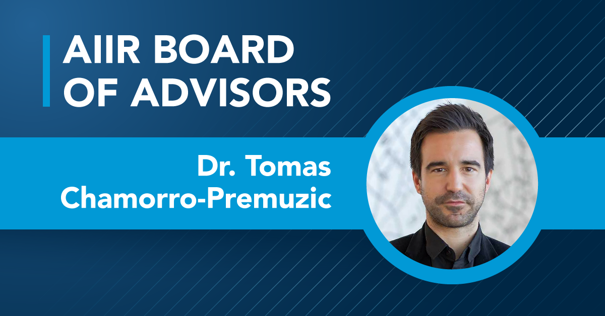 Tomas Chamorro-Premuzic Joins AIIR Board of Advisors