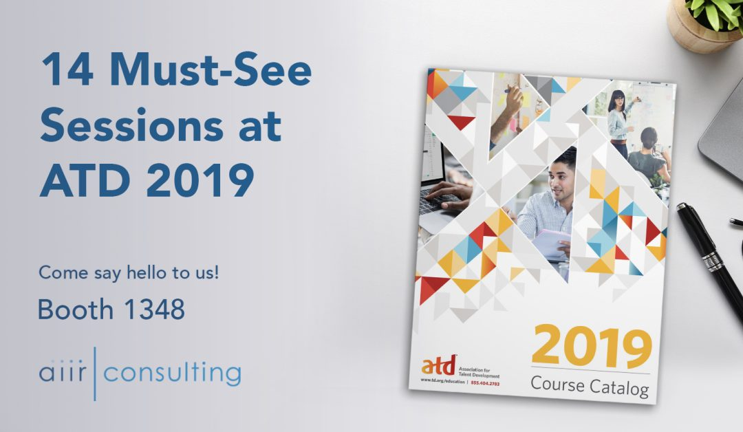 14 Must-See Sessions at ATD 2019