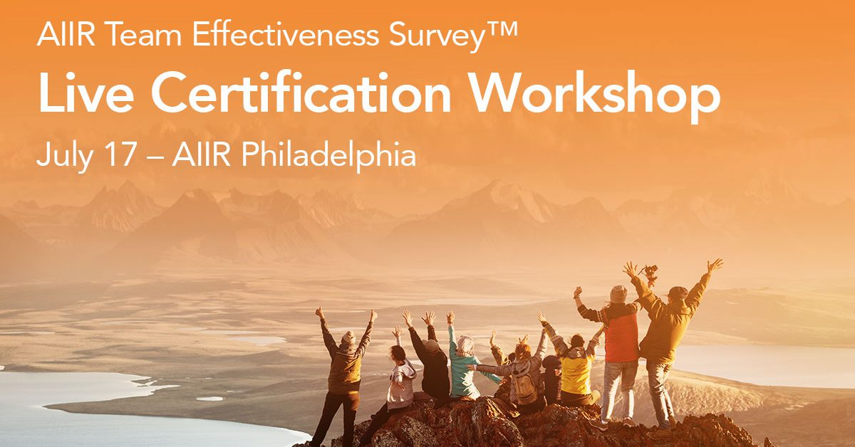 AIIR Announces Special Live AIIR Team Effectiveness Survey™ Certification at AIIR HQ