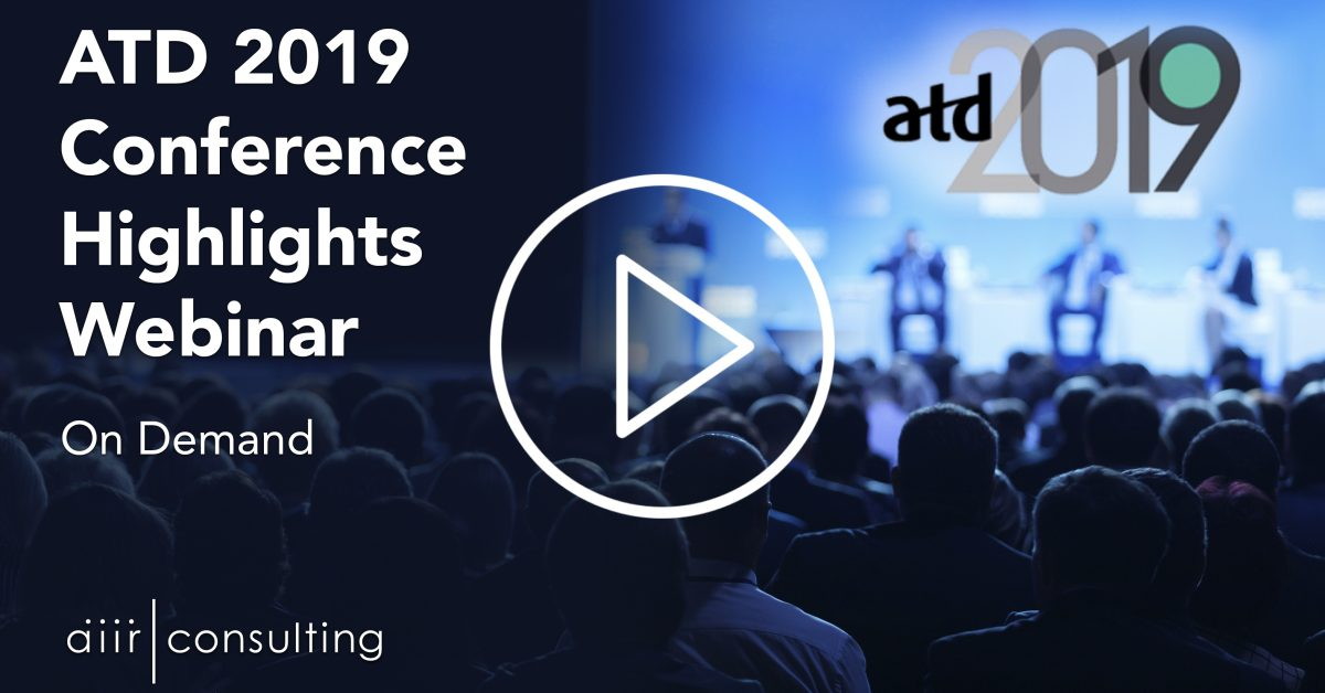 [On Demand Webinar] Highlights from the ATD 2019 International Conference
