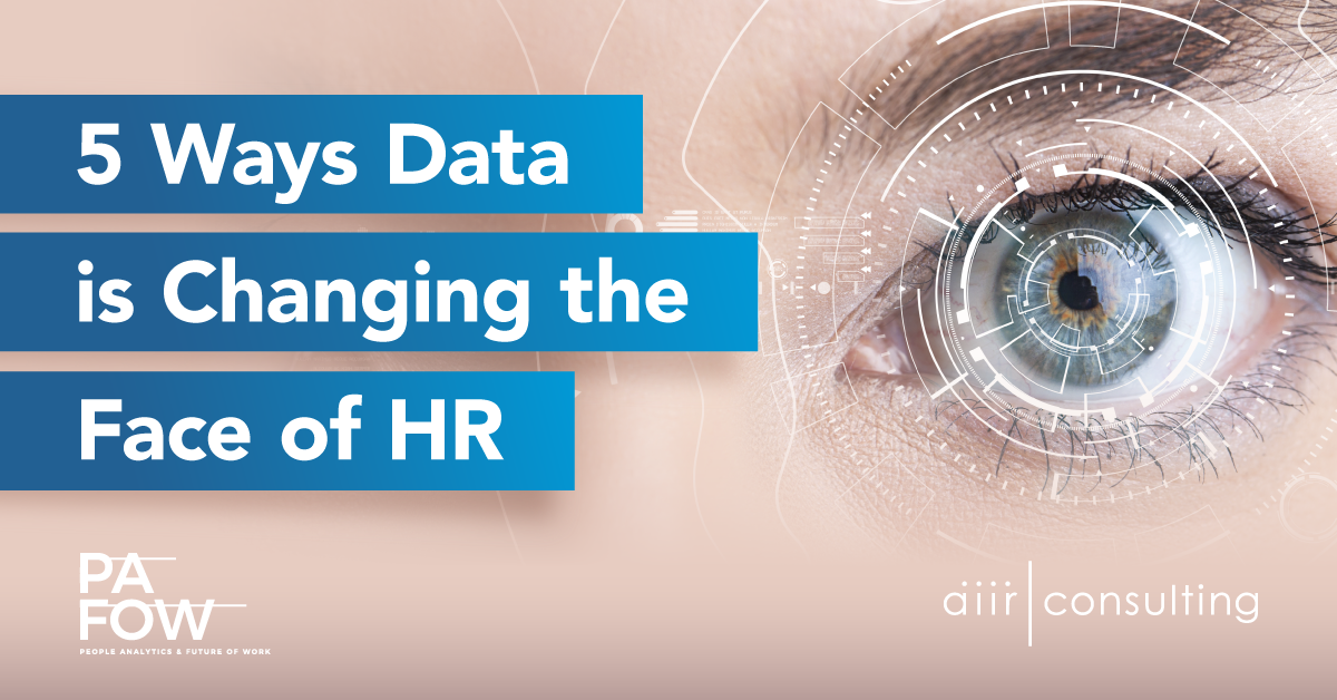 5 Ways Data is Changing the Face of HR