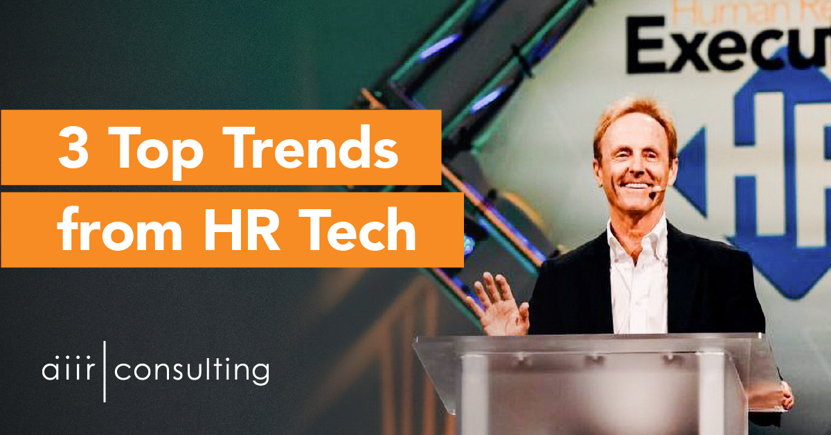 3 Top Trends from HR Tech