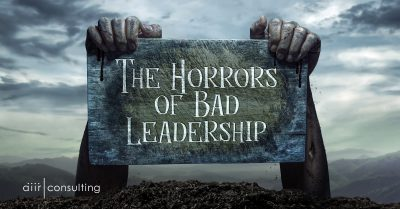 The Horrors of Bad Leadership