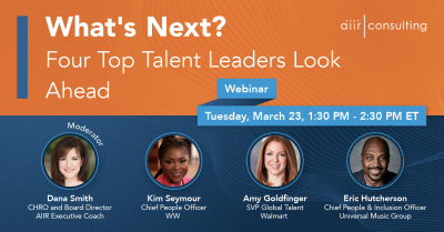 [Webinar] What's Next? Four Top Talent Leaders Look Ahead