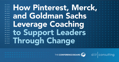 How Pinterest, Merck, and Goldman Sachs Leverage Coaching to Support Leaders Through Change